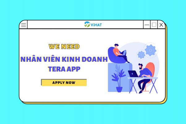 ViHAT tuyển dụng nhân viên kinh doanh TeraApp
